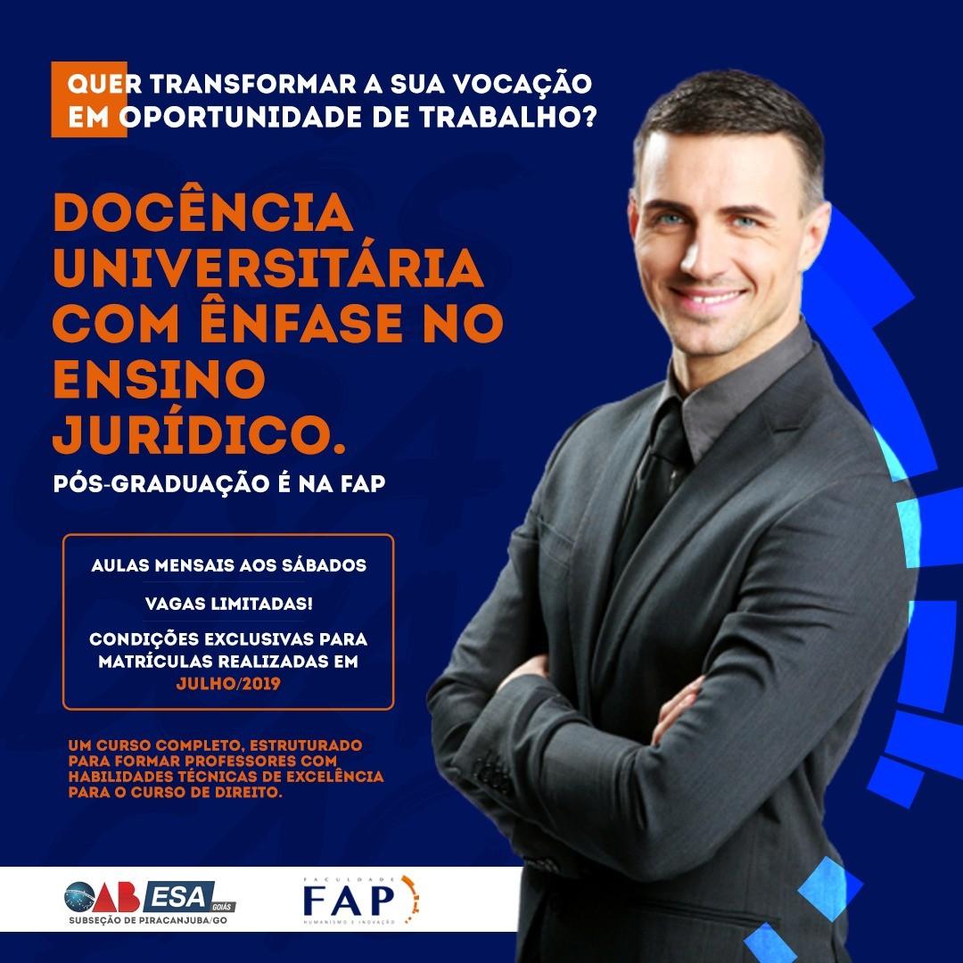 P�s em Doc�ncia Universit�ria com �nfase no Ensino Jur�dico inicia no pr�ximo s�bado na FAP